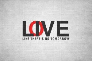 Love and Live Like There No Tomorrow