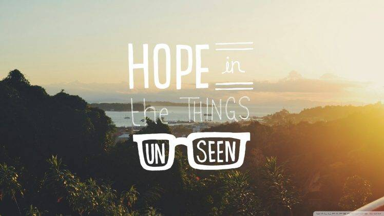 Typography, Quote, Hope, Sunlight, Landscape, Glasses HD Wallpaper Desktop Background