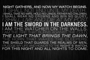 light, Honor, Walls, Night, Guards, Father, Game, Of, Thrones, Death, Live, Sword, Glory